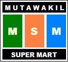 Mutawakil Super Mart (MSM)